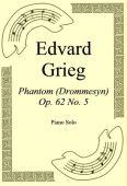 Okładka: Edvard Grieg, Phantom (Drommesyn) Op. 62 No. 5