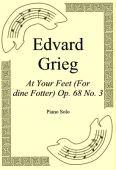 Okładka: Edvard Grieg, At Your Feet (For dine Fotter) Op. 68 No. 3