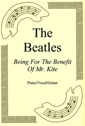 Ok�adka: The Beatles, Being For The Benefit Of Mr. Kite