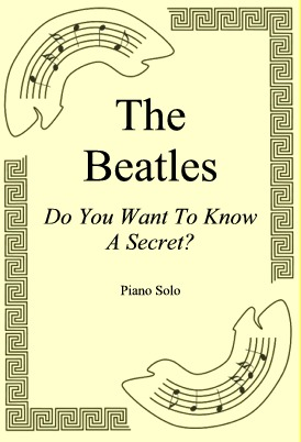 Ok�adka: The Beatles, Do You Want To Know A Secret?