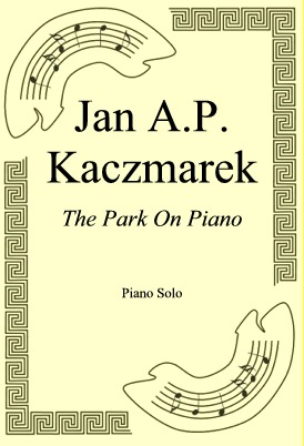 Ok�adka: Jan A.P. Kaczmarek, The Park On Piano