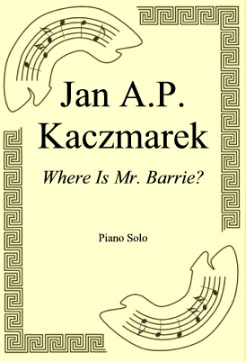Ok�adka: Jan A.P. Kaczmarek, Where Is Mr. Barrie?