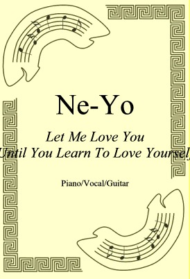 Okładka: Ne-Yo, Let Me Love You (Until You Learn To Love Yourself)