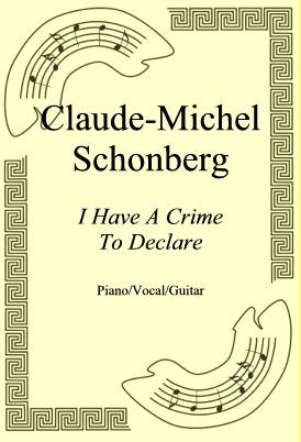Okładka: Claude-Michel Schonberg, I Have A Crime To Declare