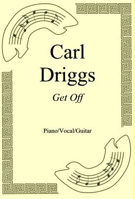 Okładka: Carl Driggs, Get Off