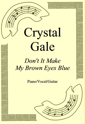 Ok�adka: Crystal Gale, Don't It Make My Brown Eyes Blue