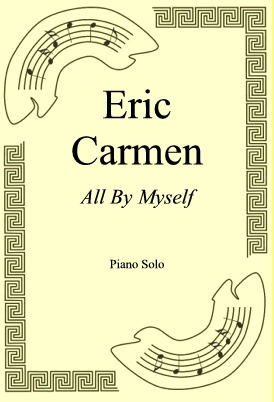 Okładka: Eric Carmen, All By Myself