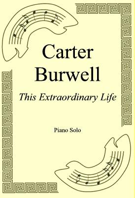 Ok�adka: Carter Burwell, This Extraordinary Life