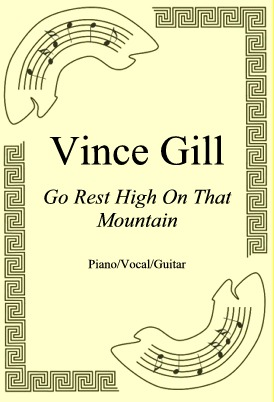 Ok�adka: Vince Gill, Go Rest High On That Mountain