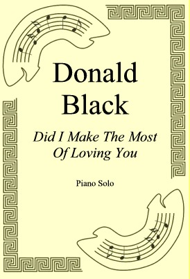 Okładka: Donald Black, Did I Make The Most Of Loving You