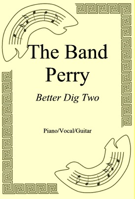 Ok�adka: The Band Perry, Better Dig Two