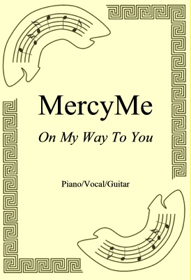 Okładka: MercyMe, On My Way To You