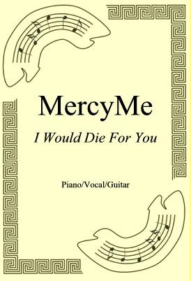 Ok�adka: MercyMe, I Would Die For You