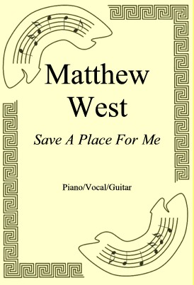 Okładka: Matthew West, Save A Place For Me