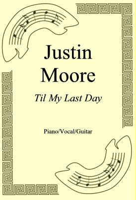 Ok�adka: Justin Moore, Til My Last Day