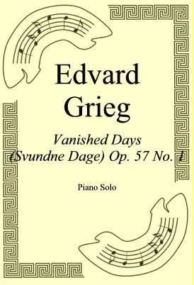 Okładka: Edvard Grieg, Vanished Days (Svundne Dage) Op. 57 No. 1