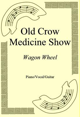 Ok�adka: Old Crow Medicine Show, Wagon Wheel