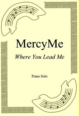 Okładka: MercyMe, Where You Lead Me