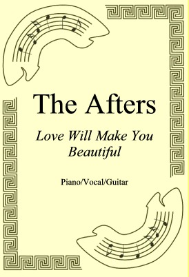 Ok�adka: The Afters, Love Will Make You Beautiful