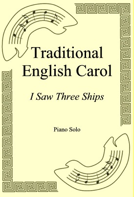Okładka: Traditional English Carol, I Saw Three Ships