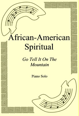 Ok�adka: African-American Spiritual, Go Tell It On The Mountain