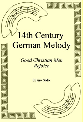 Okładka: 14th Century German Melody, Good Christian Men Rejoice