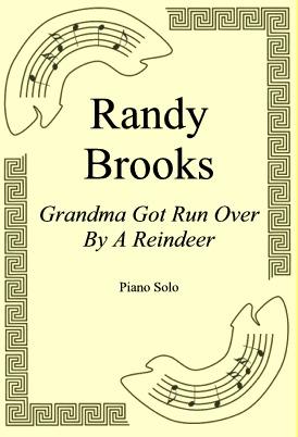 Okładka: Randy Brooks, Grandma Got Run Over By A Reindeer