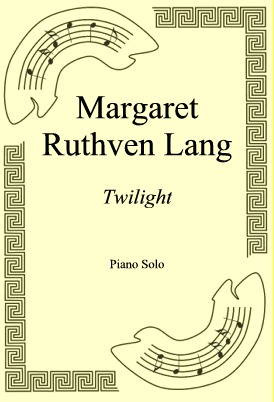 Ok�adka: Margaret Ruthven Lang, Twilight