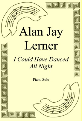 Okładka: Alan Jay Lerner, I Could Have Danced All Night
