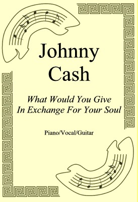 Okładka: Johnny Cash, What Would You Give In Exchange For Your Soul