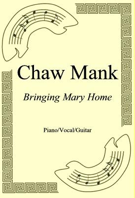 Ok�adka: Chaw Mank, Bringing Mary Home