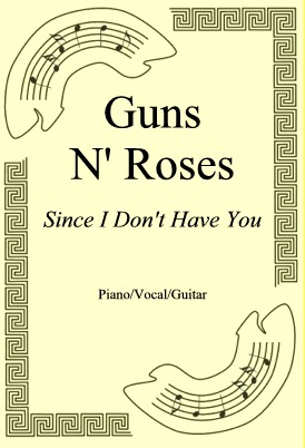 Ok�adka: Guns N' Roses, Since I Don't Have You