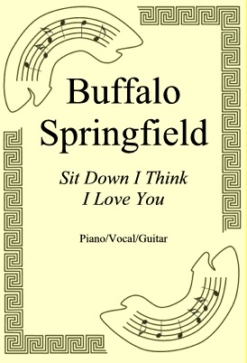 Okładka: Buffalo Springfield, Sit Down I Think I Love You