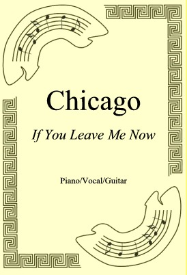 Okładka: Chicago, If You Leave Me Now