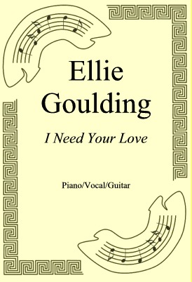 Ok�adka: Ellie Goulding, I Need Your Love