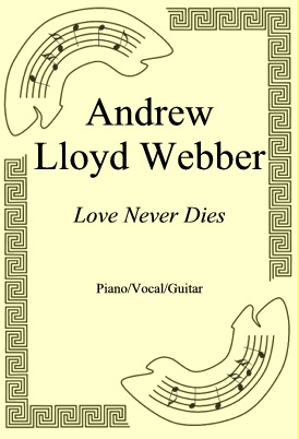 Okładka: Andrew Lloyd Webber, Love Never Dies